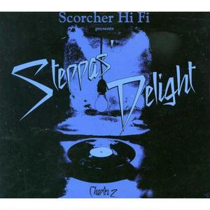 SCORCHER Hi Fi「Steppas Delight Chapter 2」   mix by Cojie& Truthful