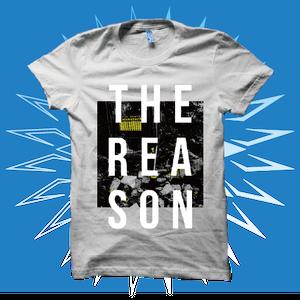 The Reason White T-Shirts