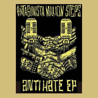 ANTAGONISTA MILLION STEPS『ANTI HATE EP』