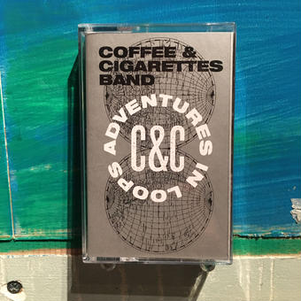 (TAPE) COFFEE&CIGARETTES BAND / Adventures In Loops   (breakbeats / nu skool edits)