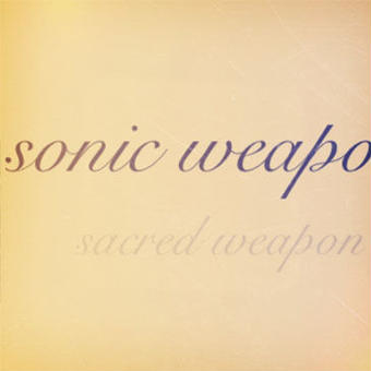 (MIXCD) sonic weapon / SACRED WEAPON
