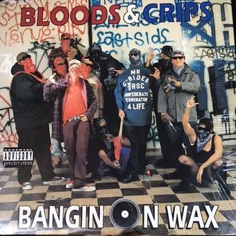 (LP) Bloods & Crips / Bangin On Wax   <HIPHOP / G-RAP>
