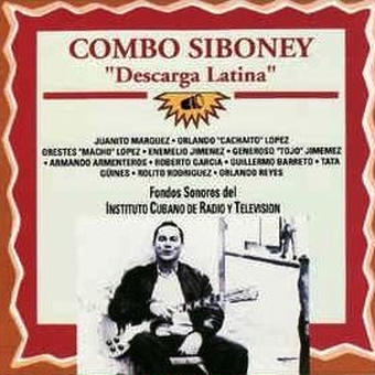 (CD) COMBO SIBONEY / Descarga Latina    <CUBA / latin jazz>
