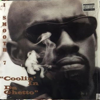 "(12"" /used) I SMOOTH 7 / Coolin' In Da Ghetto    <HIPHOP / G-RAP>"