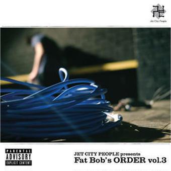 (2CD) V.A - JET CITY PEOPLE presents FAT BOB'S ORDER VOL.3