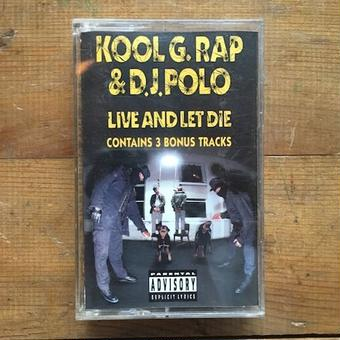 (TAPE) KOOL G RAP&D.J.POLO / Live and Let Die   <HIPHOP / RAP / used>