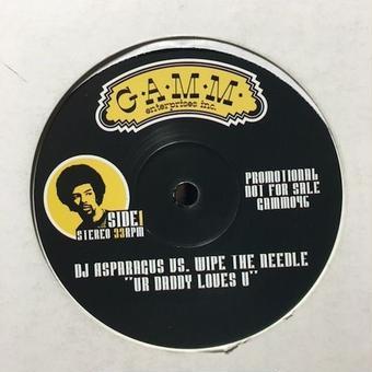 "(12""/used) DJ ASPARAGUS & WIPE THE NEEDLE  / UR DADDY LOVES U        <house / breaks>"