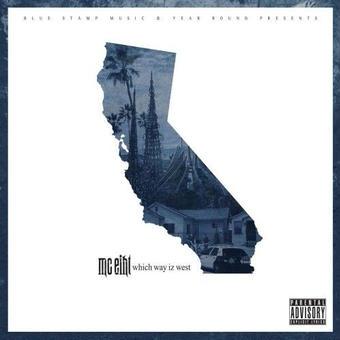 (LP) MC EIHT / WHICH WAY IZ WEST  <HIPHOP / G-RAP>