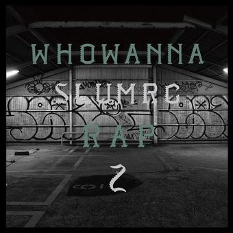 (CD) RC SLUM / WHO WANNA RAP 2         <HIPHOP / RAP>
