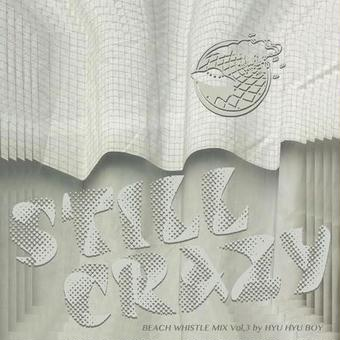 (MIXCD) HYU HYU BOY / STILL CRAZY    <MIXCD / chillout>
