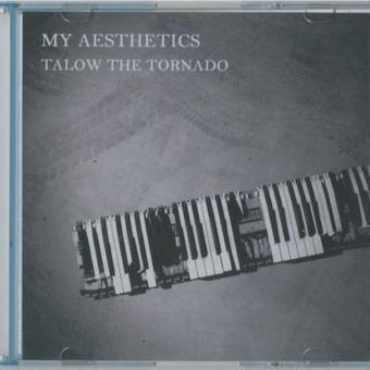 (CD) TAROW THE TORNADO-竜巻太郎-/My Aesthetics