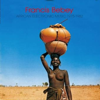 (2LP) FRANCIS BEBEY / African Electronic Music    <world / africa>