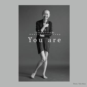 生きるを伝える写真展 Anniversary song「You are」