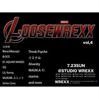 LOOSEWREXX vol,4