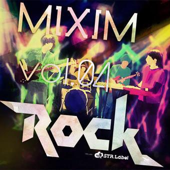 MIXIM vol.04 Rock