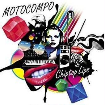 【12/5発売】MOTOCOMPO「Chiptop Lips」(再発盤)