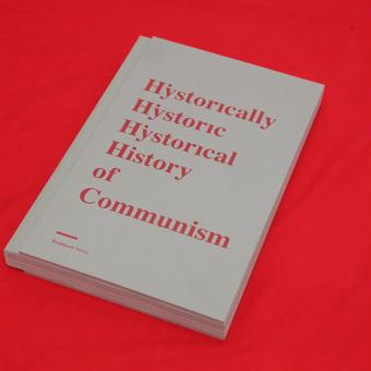 新刊『歴史上歴史的に歴史的な共産主義の歴史』