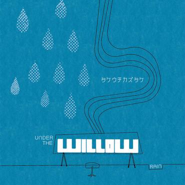 【オマケあと僅か】2013年6月リリース![3rd+4thソロアルバム] UNDER THE WILLOW -RAIN- (UNDER THE WILLOW -SUN-付)