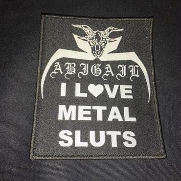 "Abigail ""I Love Metal Sluts"" Patch"
