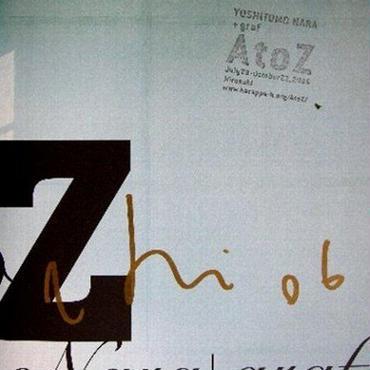 希少!奈良美智「A to Z」BOOKに自筆サイン・オフィシャルスタ  ンプ     :売却済み