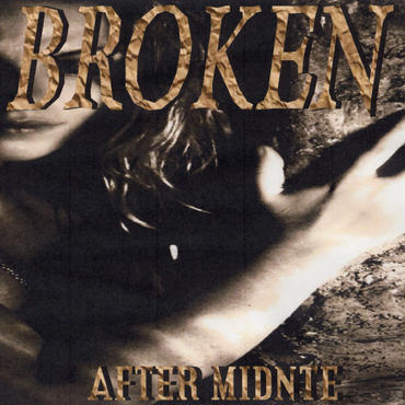 BROKEN (CD) by AFTER MIDNITE