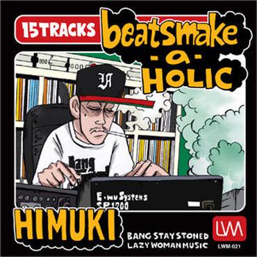 HIMUKI/beatsmake-a-holic