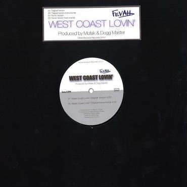 Fevah/West Coast Lovin'/West Coast Lovin' Remix 12inch