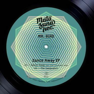 Mr.Bird/Dance Away EP