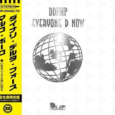 (限定版)DINARY DELTA FORCE - EVERYONE D NOW [2CD]