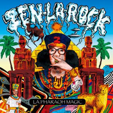 ZEN-LA-ROCK - LA PHARAOH MAGIC