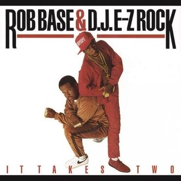 RSD - ROB BASE & DJ E-Z ROCK IT TAKES TWO (30TH ANNIVERSARY)