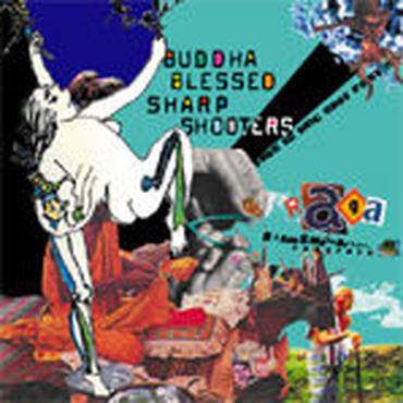 BUDDHA BLESSED SHARP SHOOTERS - RAGA NINO [CD]