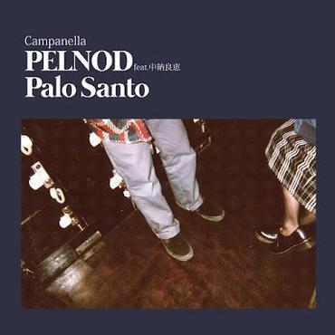 "Campanella - PELNOD feat.中納良恵 [7""]"