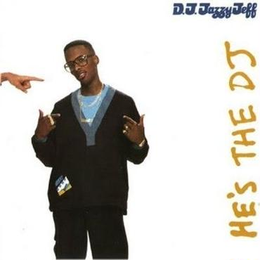 DJ JAZZY JEFF & FRESH PRINCE / He's the DJ, I'm the Rapper