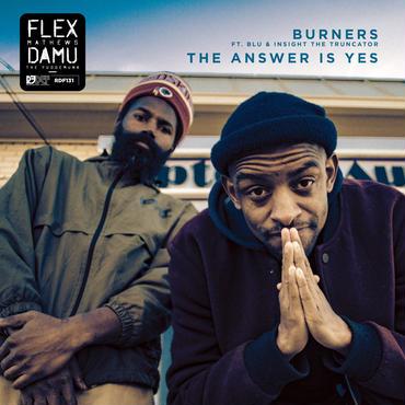 "DAMU THE FUDGEMUNK & FLEX MATHEWS BURNERS 12"""