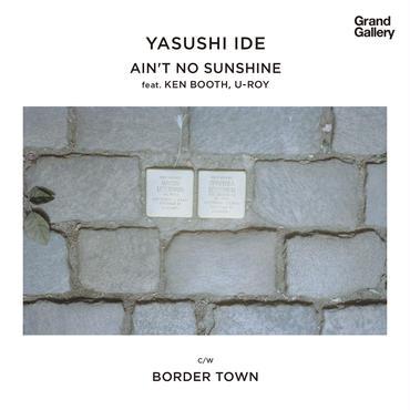 Yasushi Ide/Ain't No Sunshine 7inch