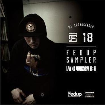 CRONOSFADER - Fedup Sampler Vol.18