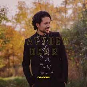 MATTHEW DEAR / DJ-KICKS