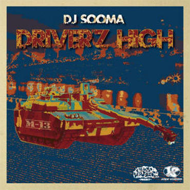 DJ SOOMA - DRIVER'Z HIGH