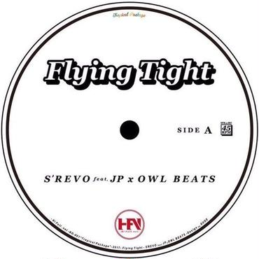 "S'REVO feat. JP x OWL BEATS - Flying Tight [7""]"