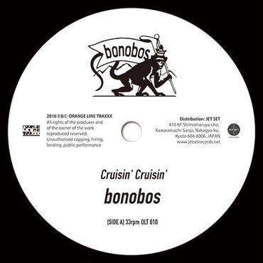 bonobos Cruisin' Cruisin' / Hello Innocence 7inch