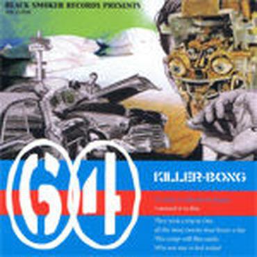 KILLER-BONG - 64 [CDR]