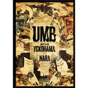 "ULTIMATE MC BATTLE - UMB 2010 ""YOKOHAMA & NARA"" [DVD]"