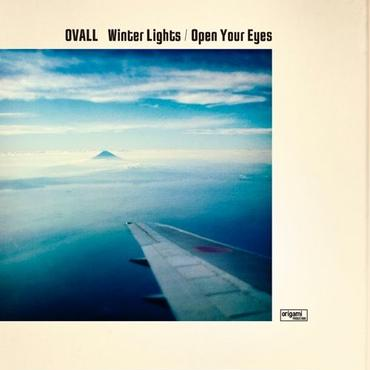 "4/11 Ovall - Winter Lights / Open Your Eyes [7""]"