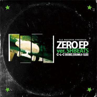 C-L-C/ZERO EP ver.SHBEATS