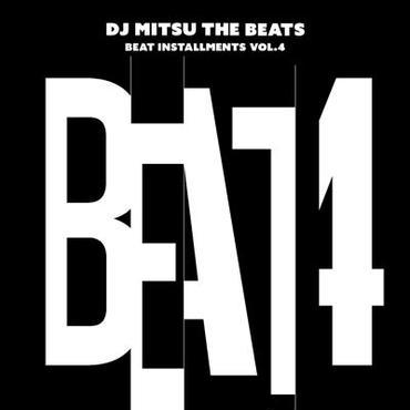 DJ Mitsu the Beats/Beat Installments Vol.4 -CD Album-