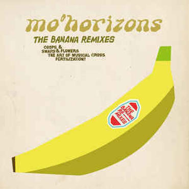 Mo' Horizons ‎– The Banana Remixes CD .