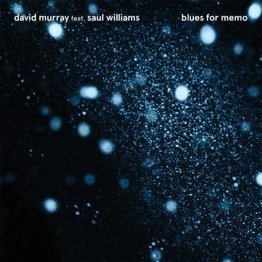 David Murray Infinity Quartet/blues for memo -国内盤CD-