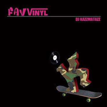 DJ KAZZMATAZZ - FAV VINYL [MIX CD]