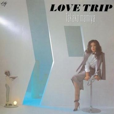 間宮貴子/LOVE TRIP -LP-